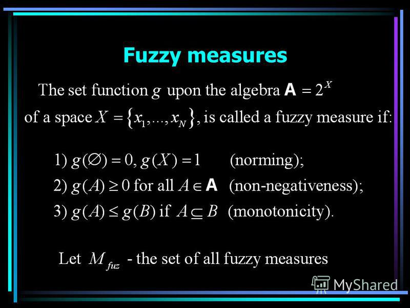 Fuzzy measures