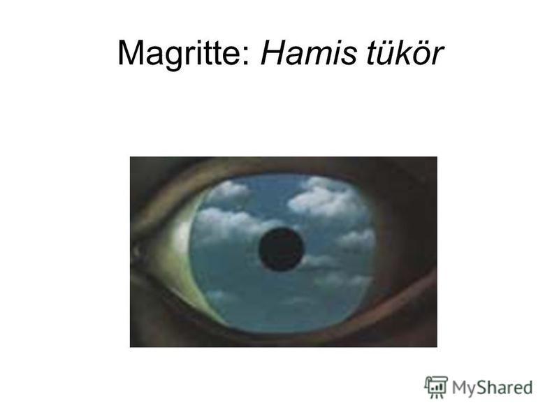Magritte: Hamis tükör