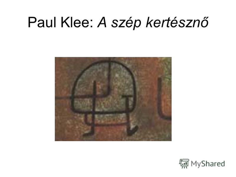 Paul Klee: A szép kertésznő