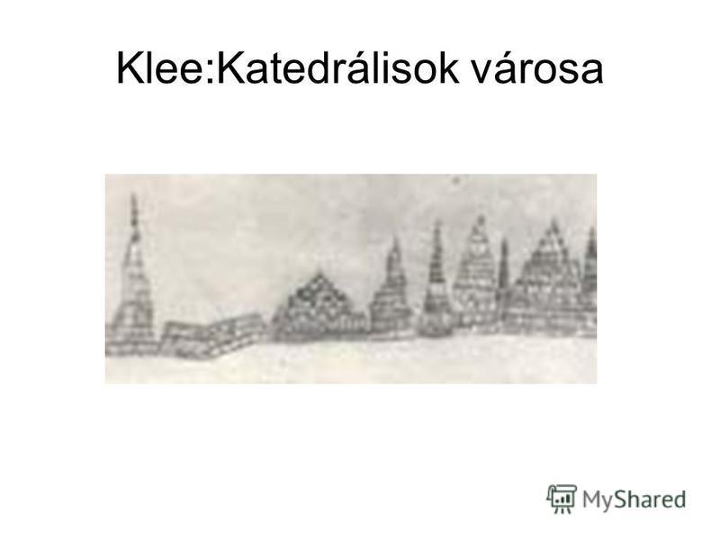 Klee:Katedrálisok városa