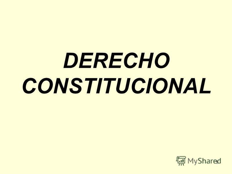 1 DERECHO CONSTITUCIONAL