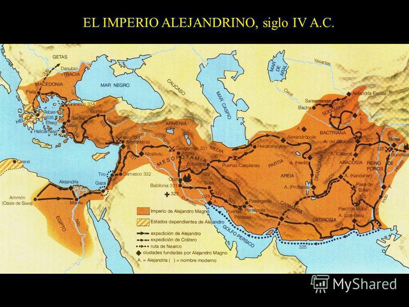 EL IMPERIO ALEJANDRINO, siglo IV A.C.