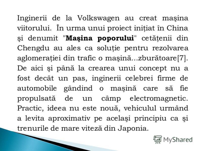 Inginerii de la Volkswagen au creat maşina viitorului. În urma unui proiect iniţiat în China şi denumit