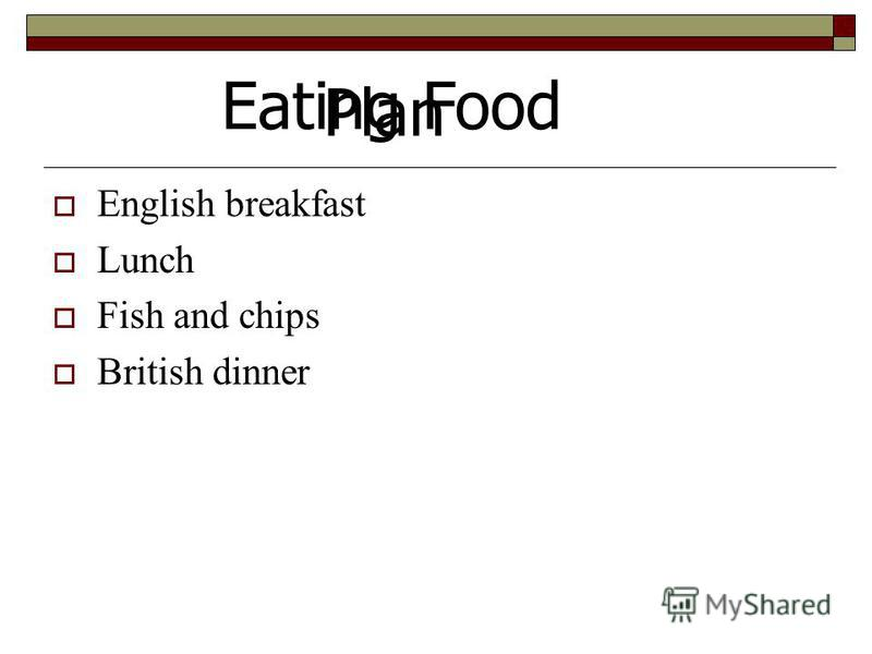 English breakfast Lunch Fish and chips British dinner Plan Eating Food
