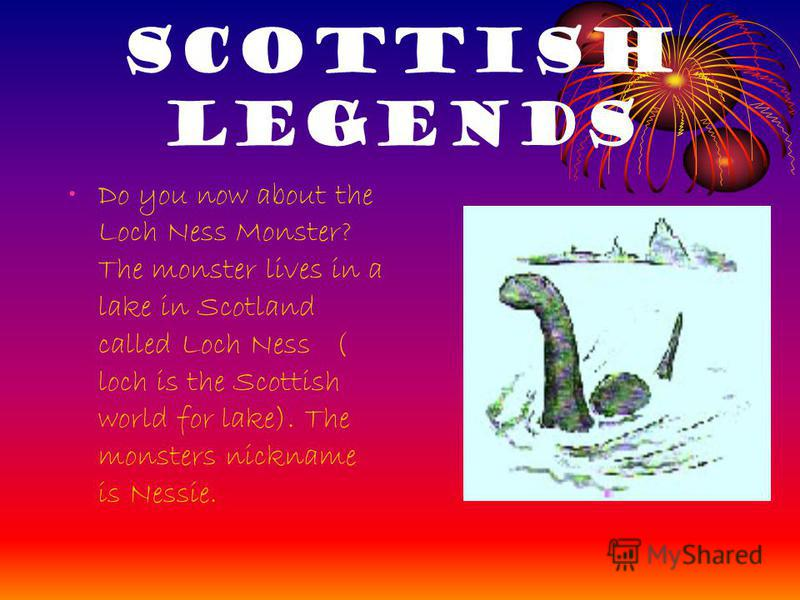 Scottish Legends There are many Scottish legends. One of them tell us about Robert Bruce.