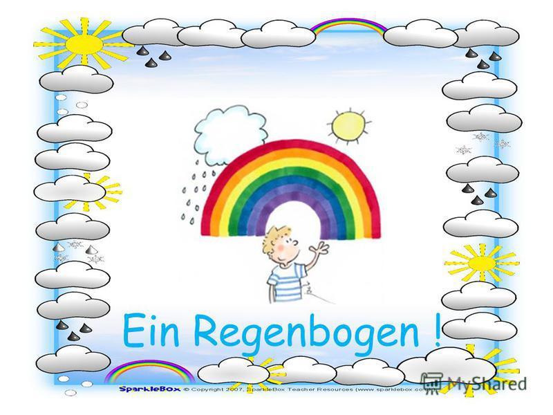 Ein Regenbogen !