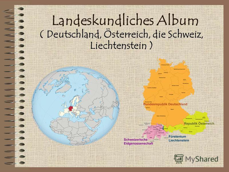 Landeskundliches Album ( Deutschland, Österreich, die Schweiz, Liechtenstein )
