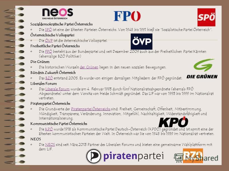 Sozialdemokratische Partei Österreichs Die SPÖ ist eine der ältesten Parteien Österreichs. Von 1945 bis 1991 hieß sie
