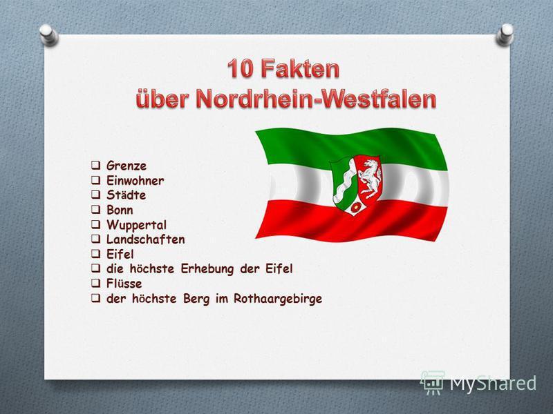 Grenze Einwohner St ä dte Bonn Wuppertal Landschaften Eifel die h ö chste Erhebung der Eifel Fl ü sse der h ö chste Berg im Rothaargebirge