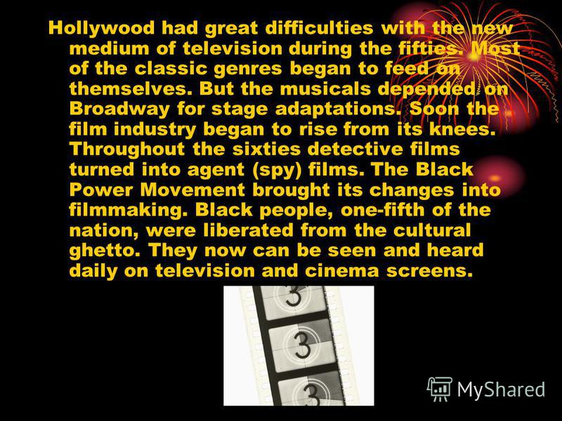 Hollywood had great difficulties with the new medium of television during the fifties. Most of the classic genres began to feed on themselves. But the musicals depended on Broadway for stage adaptations. Soon the film industry began to rise from its
