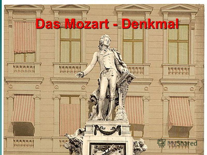 Das Mozart - Denkmal