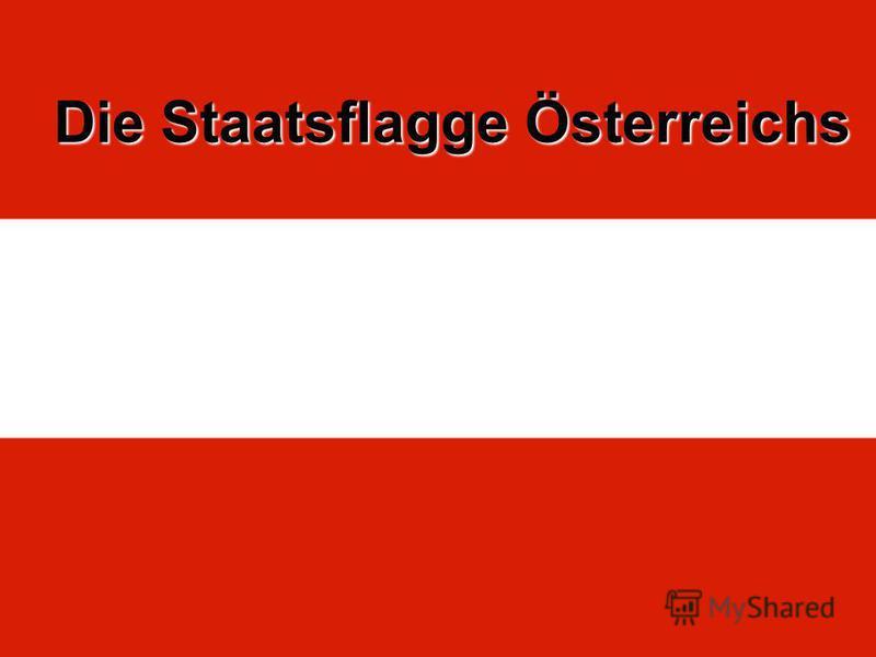 Die Staatsflagge Österreichs