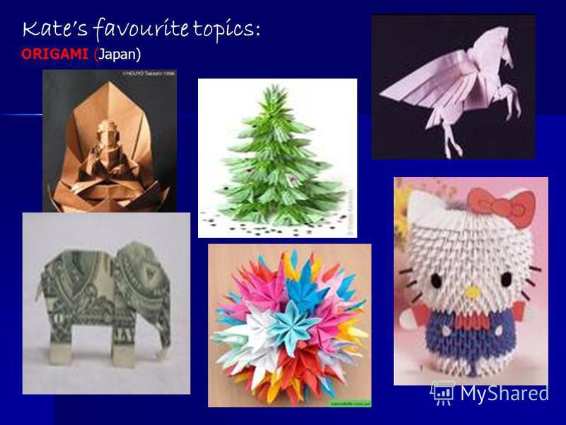 Kates favourite topics: ORIGAMI (Japan)