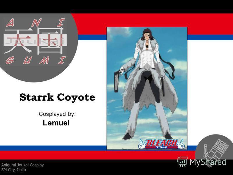 Starrk Coyote Cosplayed by: Lemuel