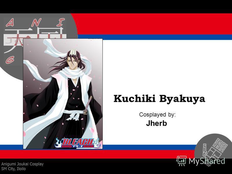 Kuchiki Byakuya Cosplayed by: Jherb