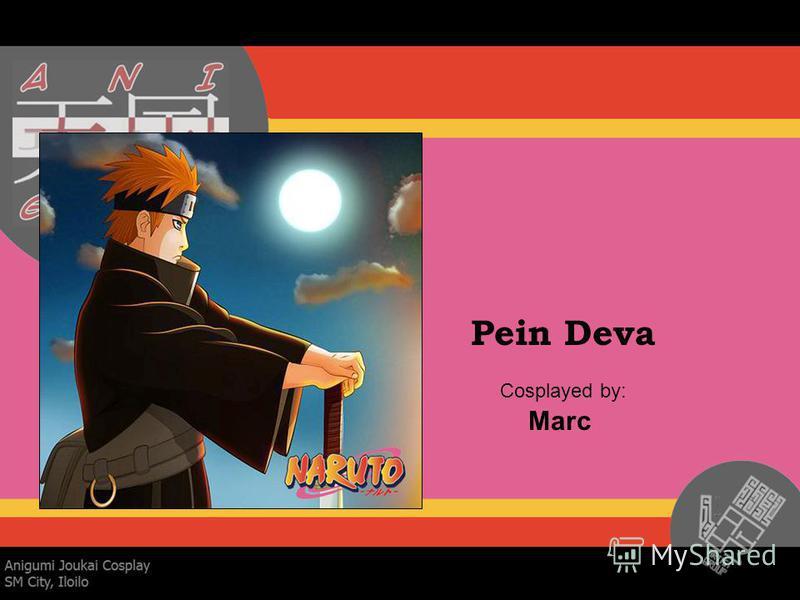 Pein Deva Cosplayed by: Marc