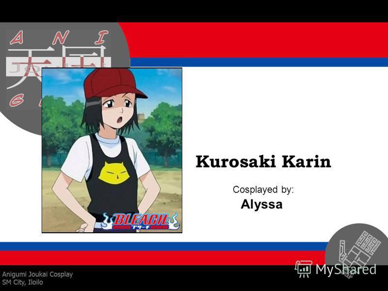 Kurosaki Karin Cosplayed by: Alyssa