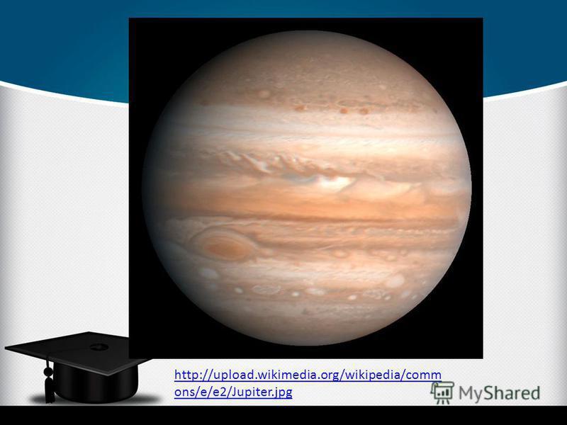 http://upload.wikimedia.org/wikipedia/comm ons/e/e2/Jupiter.jpg