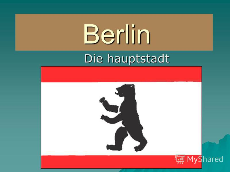 Berlin Berlin Die hauptstadt Deutschlands