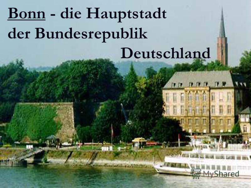 Bonn - die Hauptstadt der Bundesrepublik Deutschland