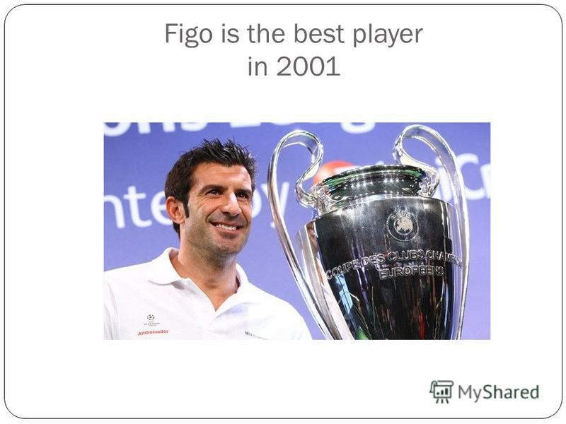 Figo is the best player in 2001