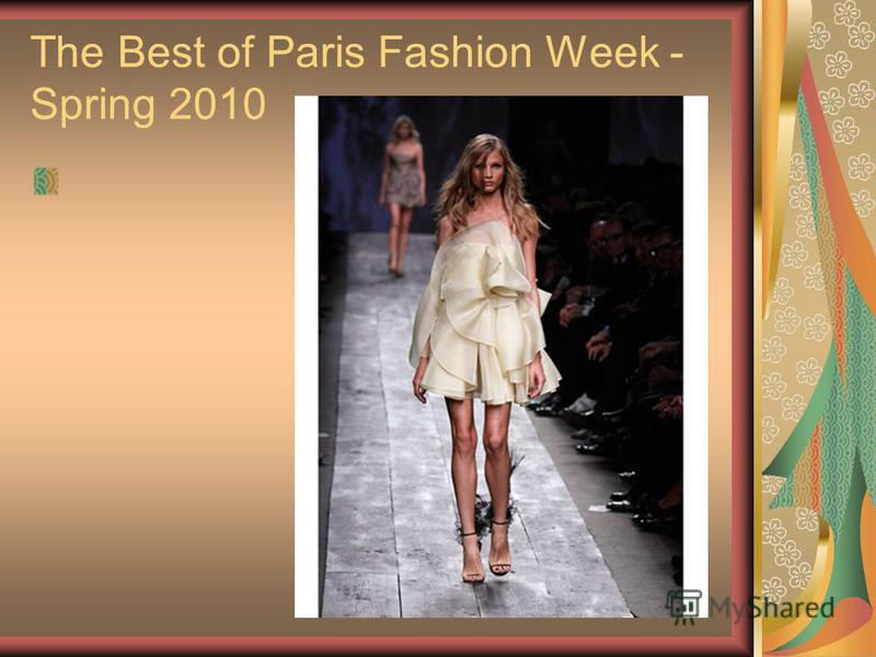 The Best of Paris Fashion Week - Spring 2010