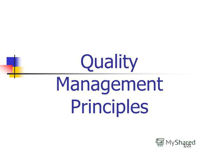 1/21 Quality Management Principles