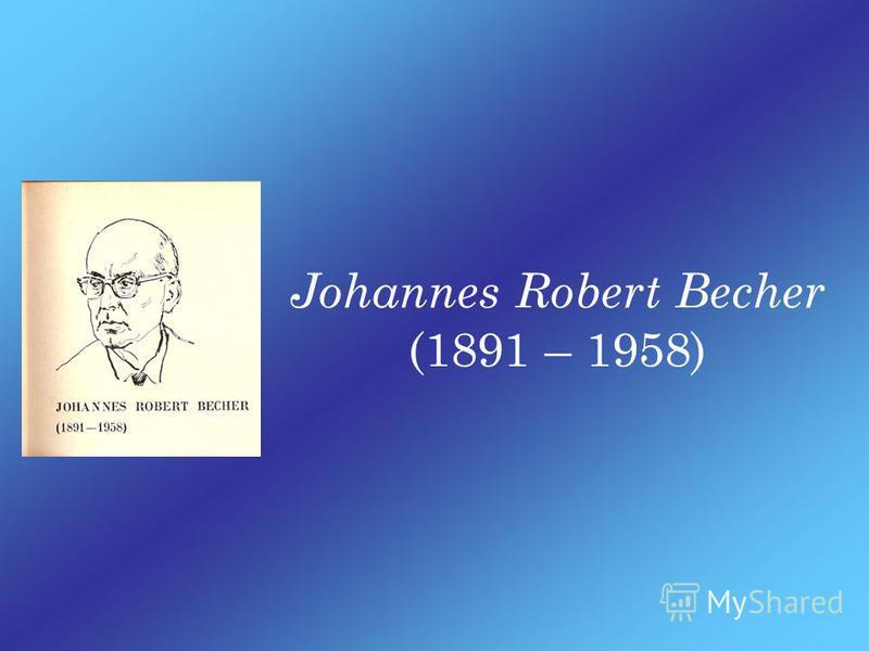 Johannes Robert Becher: In meiner Mutter Garten.