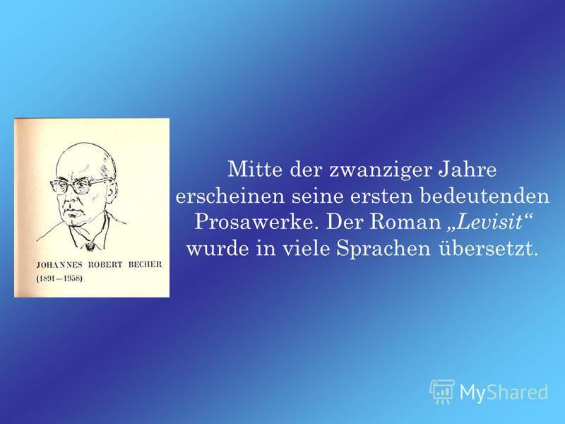 Johannes Robert Becher ist einer der größten deutschen Dichter des 20. Jahrhunderts. Er wurde 1891 im München in der Familie eines Staatsanwalts geboren.