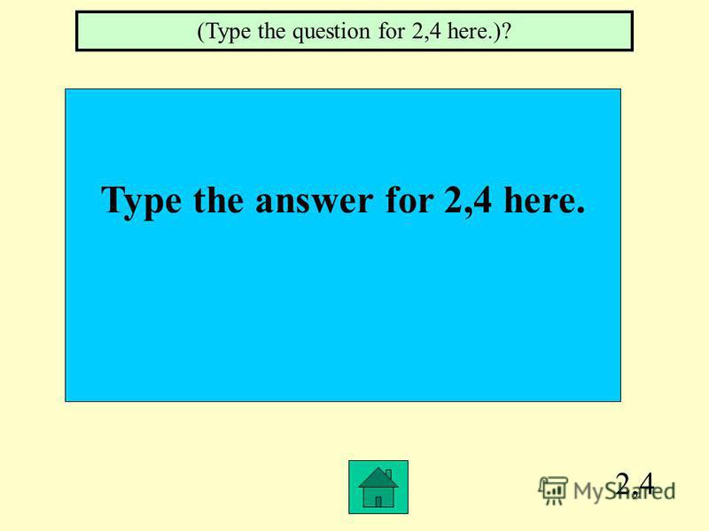 2,3 Type the answer for 2,3 here. (Type the question for 2,3 here.)?