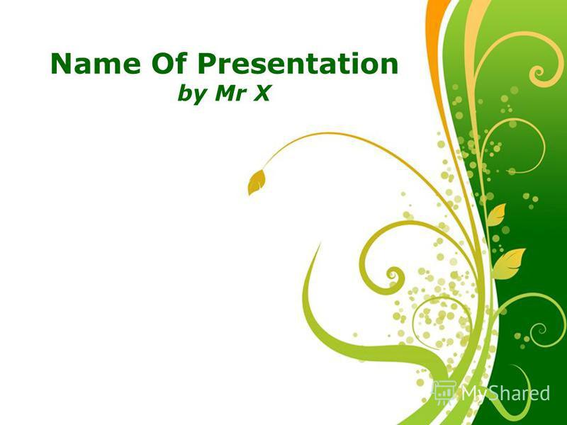 Click here to download this powerpoint template : Green Floral Free Powerpoint TemplateGreen Floral Free Powerpoint Template For more : Powerpoint Template PresentationsPowerpoint Template Presentations Page 1 Free Powerpoint Templates Name Of Presen