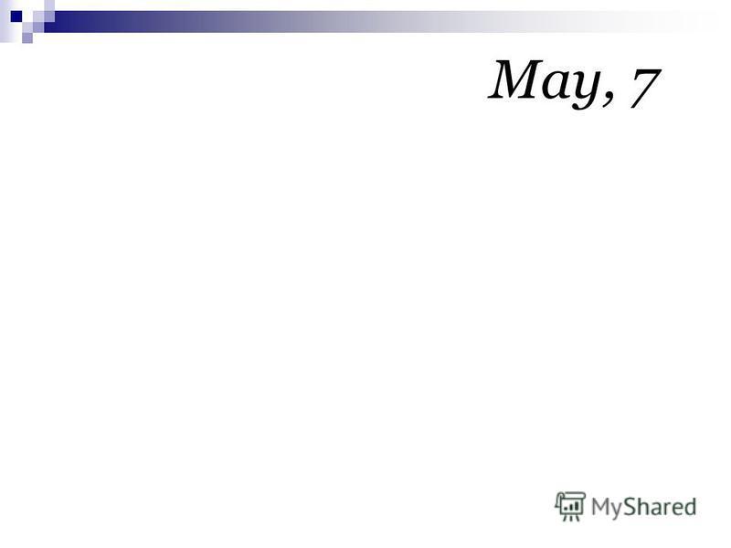 May, 7