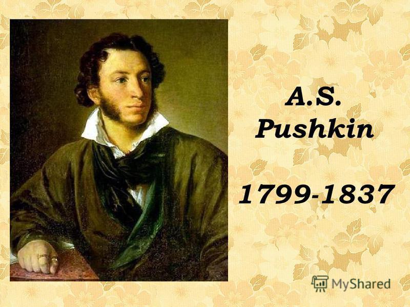 A.S. Pushkin 1799-1837