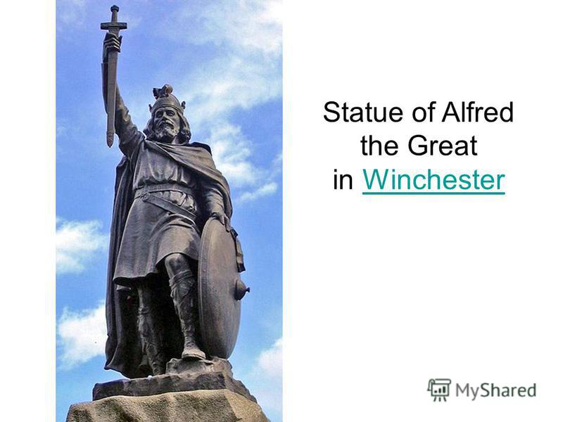 Statue of Alfred the Great in WinchesterWinchester