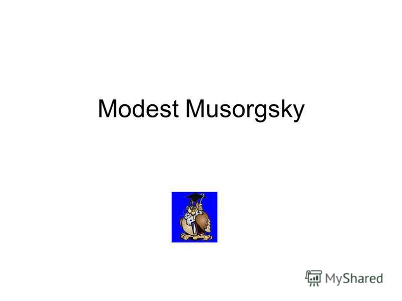 Modest Musorgsky