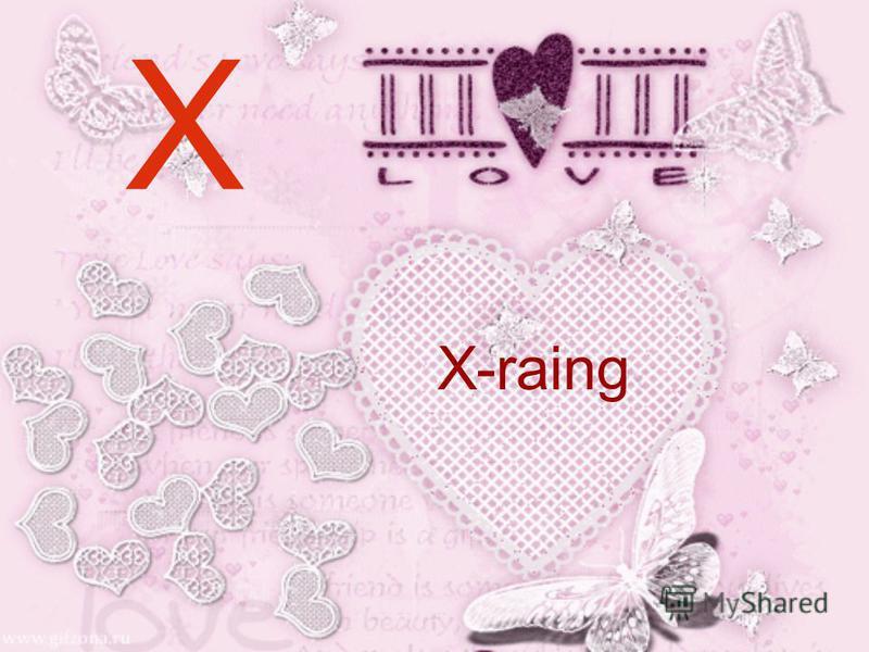 X X-raing