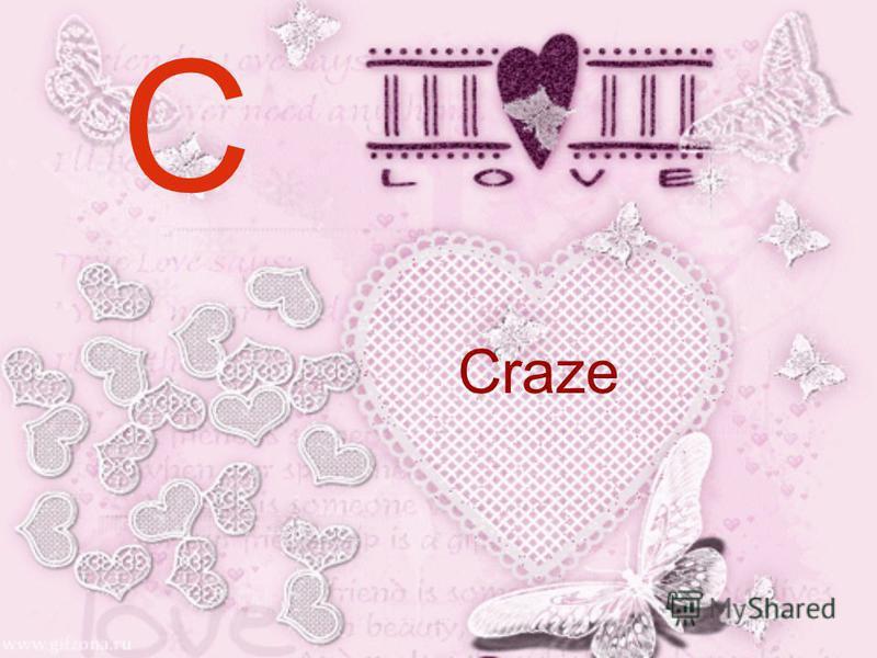 C Craze