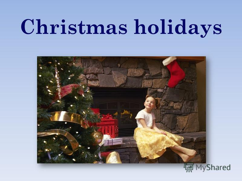 Christmas holidays