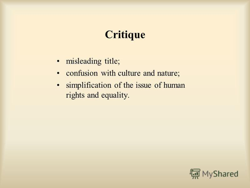 Critique misleading title; confusion with culture and nature; simplification of the issue of human rights and equality.
