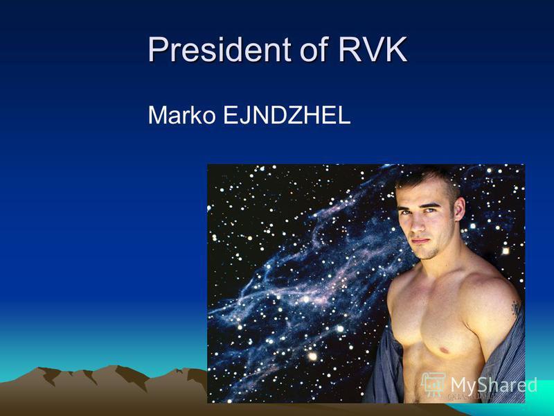 President of RVK Marko EJNDZHEL