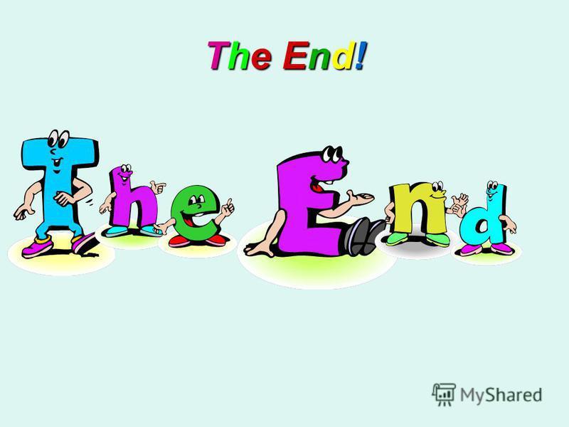 The End!The End!The End!The End!