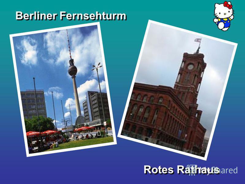 Berliner Fernsehturm Rotes Rathaus