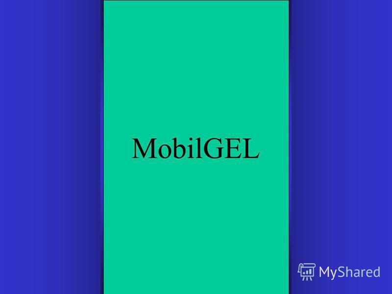 MobilGEL