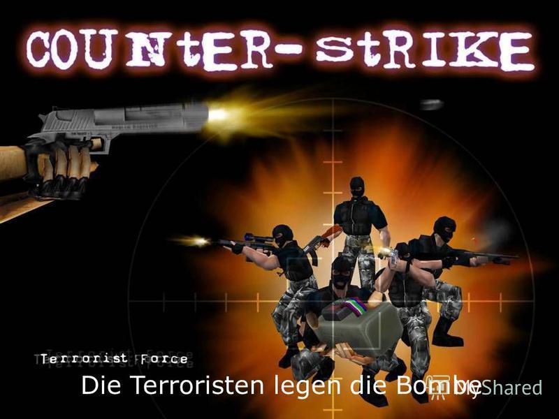 Die Terroristen legen die Bombe