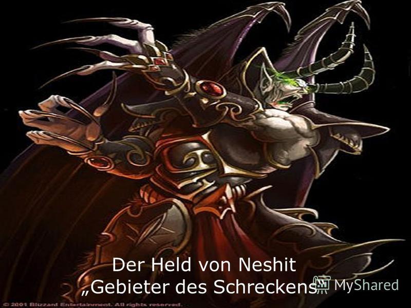Der Held von Neshit Gebieter des Schreckens