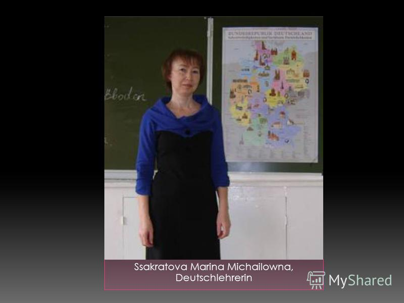 Ssakratova Marina Michailowna, Deutschlehrerin