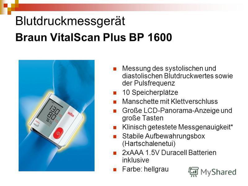 Blutdruckmessgerät Braun VitalScan Plus BP 1600 Messung des systolischen und diastolischen Blutdruckwertes sowie der Pulsfrequenz 10 Speicherplätze Manschette mit Klettverschluss Große LCD-Panorama-Anzeige und große Tasten Klinisch getestete Messgena