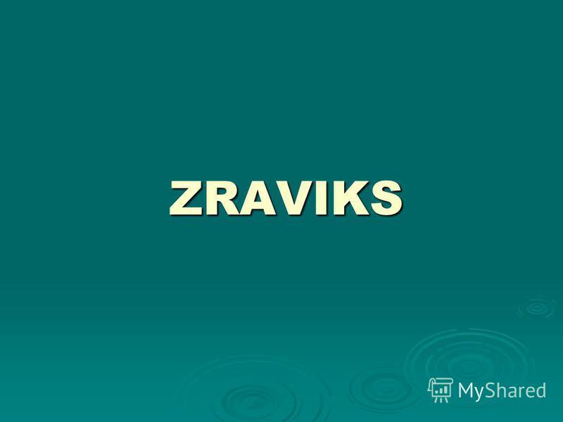 ZRAVIKS