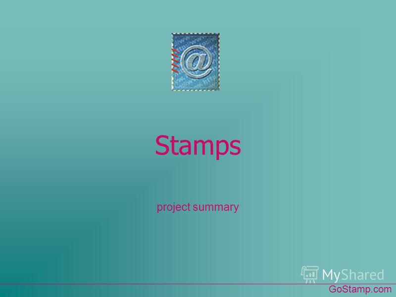 Stamps project summary GoStamp.com