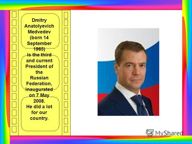 2 answer Name the current President of the Russian Federation MEDVEDEV